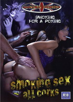 Smoking Sex: All Corks