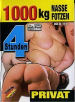1000 Kg Nasse Fotzen (4 Hours)