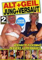 Alt + Geil, Jung + Versaut