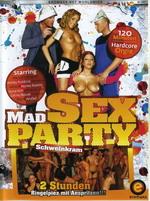 Mad Sex Party: Schweinkram